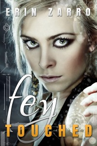 Fey Touched, book #1. A Queen fleeing from her people. A Hunter searching the stream of time. Forbidden love.